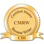 Certified Master Resume Writer (CMRW)