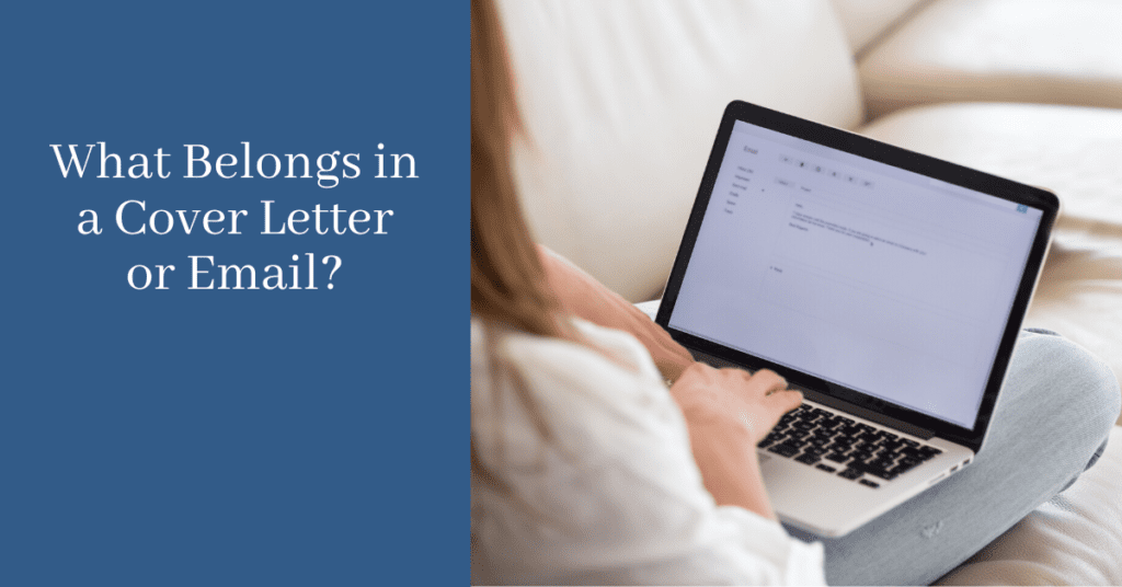 What Belongs in a Cover Letter or Email?