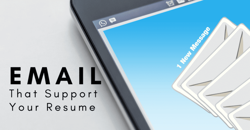 Emails That Support Your Resume