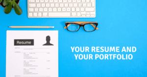 Your Resume and Your Portfolio