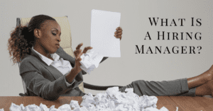 What Is a Hiring Manager?