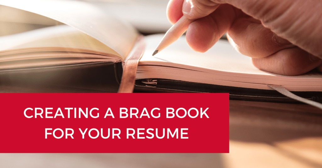 Creating a Brag Book for Your Resume