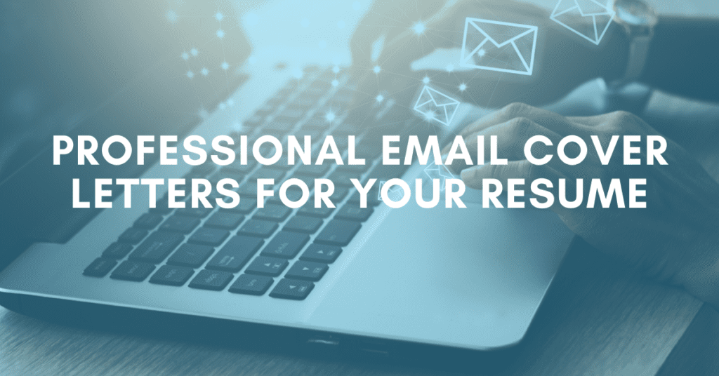 Professional Email Cover Letters for Your Resume