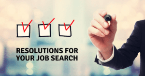 Resolutions for Your Job Search