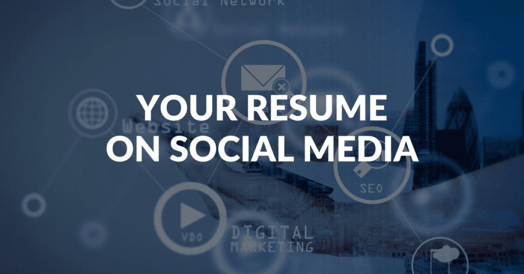 Your Resume on Social Media